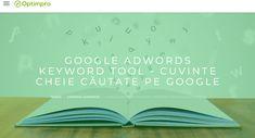 Primul lucru pe care trebuie să îl faci pentru a alege cel mai bine cuvintele cheie potrivite pentru tine, este să înțelegi care este acel cuvânt-cheie pe care îl caută utilizatorii din piața ta de interes. Aceste date se pot afla foarte simplu folosind Keyword Planner Tool din interfata AdWords. Tools, Instruments