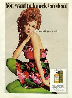Listerine ad, 1968 ~ I can't stand Listerine, but the model, her hair, and her outfit is terrific!