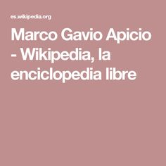 Marco Gavio Apicio - Wikipedia, la enciclopedia libre