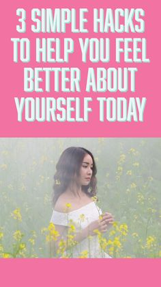 3 Simple Hacks to Help You Feel Better About Yourself Today - Live Zestfully Tips To Be Happy, Are You Happy, Happiness Comes From Within, Building Self Esteem, Stress Relief Tips, Ways To Be Happier, Negative Self Talk, How To Manifest, That One Friend