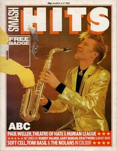 Martin Fry from ABC donning his gleaming gold suit and pretending to play the saxophone on the front cover of Smash Hits March 4-17 1992. 80s Pop Music, Robert Palmer, Gary Numan, Soft Cell, Paul Weller, Beautiful Disaster, March 4, Hit Songs, Just Smile