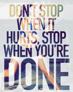 Stop When You Are Done Pictures, Photos, and Images for Facebook, Tumblr, Pinterest, and Twitter
