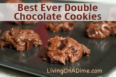This double chocolate cookies recipe makes the most decadent and delicious chocolate drop cookies! If you need your chocolate fix for the day, these are definitely the cookies for you! They are so easy to mix and bake, you can make them in just a few minutes… Hmm, they might even be a little too convenient!  Click here to get this yummy recipe http://www.livingonadime.com/best-ever-double-chocolate-cookies-recipe/