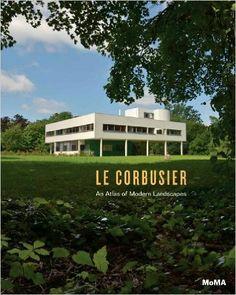 Le Corbusier: An Atlas of Modern Landscapes: Mardges Bacon, Barry Bergdoll, Tim Benton, Jean-Louis Cohen, Le Corbusier: 9780870708510: Amazon.com: Books