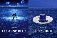 Le flan bleu (Le grand bleu)