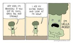 Poorly Drawn Lines - eat your broccoli, kids.