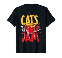 """Our cute Cat Humor T-Shirt """"Cats Are My Jam"""" is the perfect gift idea for Men and Women who loves cats. It's a great Cat Humor gift idea for a birthday or Christmas. People who like cats and kitties will love this funny Cat Humor tee shirt. It's the perfect gift for mom, dad, son, daughter or other family members. Get this cat humorous present for the biggest cat lovers in your life! Funny Tee Shirts, Cat Shirts, Perfect Gift For Mom, Gifts For Mom, Dad Son, Daughter, Big Cats, Funny Gifts, Cat Lovers"""