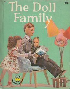 The Doll Family by Dorothy Wilson 1962 Wonder Books Series No. 802 Illustrated