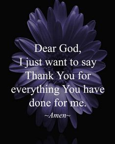 Thank you , praise you for all you the blessings, provisions, and grace.thank you God Quotes About God, New Quotes, Faith Quotes, Bible Quotes, Inspirational Quotes, Thank You God Quotes, Qoutes, Thank You Lord, Motivational Quotes