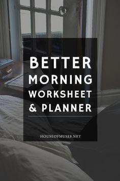 The House of Muses Better Morning Worksheet + Planner.
