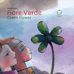 Il Colore dei Libri: Books & Babies [Recensioni]: Fiore Verde - Green F...