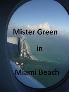 Mr. Greens Welt: Mister Green meldet sich zurück....