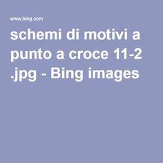 schemi di motivi a punto a croce 11-2 .jpg - Bing images