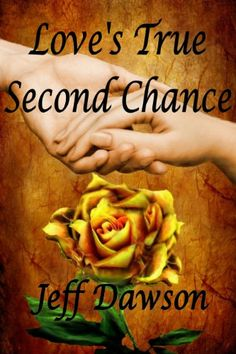 Love's True Second Chance: A True Love Story by Jeff Dawson https://www.amazon.com/dp/B004PYDG30/ref=cm_sw_r_pi_dp_bf8MxbGC2MX5T