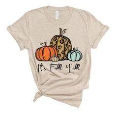 Its Fall Yall Shirt - Holiday Shirts - Ideas of Holiday Shirts - Fall Shirts, Cute Shirts, Vinyl Shirts, Women's Shirts, School Shirts, Teacher Shirts, Diy Shirt, Shirt Shop, Christmas Shirts