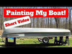 How to Paint an Aluminum Boat - Short Video Aluminum Boat Paint, Aluminum Fishing Boats, Gopro Chest Mount, Boat Restoration, Kayak Storage, Boat Projects, Jon Boat, Walleye Fishing, Boat Building