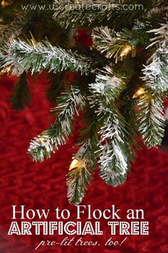 How to Flock an Artificial Tree {pre-lit Christmas trees, too!}