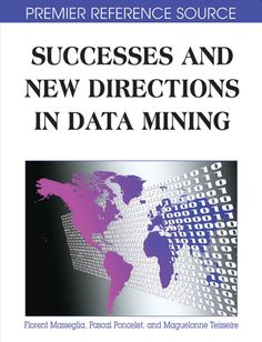 I'm selling Successes and New Directions in Data Mining by pascal Poncelet, Florent Masseglia and Maguelonne. T - $100.00 #onselz