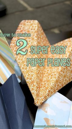 Learn how to make two paper airplanes in two minutes. Super easy. Super fun. Essential childhood play. (Features a video tutorial). #lessonslearntjournal #childhood #playmatters