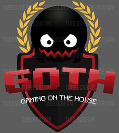 GOTH - Gaming On The House | by TubeScream