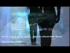 Amber Long & Robert Mason - Aquatica (Navid Mehr Remix)