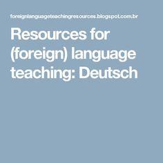 Resources for (foreign) language teaching: Deutsch