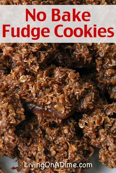 Easy No Bake Fudge Cookies Recipe- Mud Pies. A family favorite for just $ 1.50!