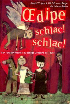 Oedipe schlac ! schlac ! de Sophie Dieuaide