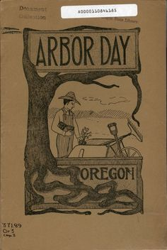 Oregon Arbor and Bird Day manual , by the Oregon Office of Superintendent of Public Instruction