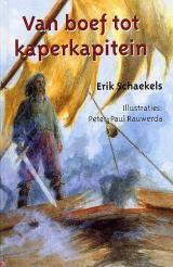 Van boef tot kaperkapitein - Erik Schaekels - 9789054613336 - € 14,95. Vanaf ca. 10 jaar. Antwerpen: 23 april 1644. De populaire bandiet Jan zit in de cel en wacht op zijn terechtstelling. Hij heeft het de Spaanse overheersers verschillende jaren moeilijk gemaakt. Zij die het Vlaamse volk onderdrukten, moesten..LEES VERDER OF BESTEL BIJ TOPBOOKS VIA : http://www.bol.com/nl/p/van-boef-tot-kaperkapitein/1001004002002339/prijsoverzicht/?sort=price=desc=new
