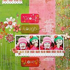 Grow, Laugh, Love layout