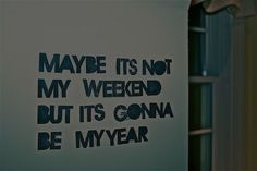 this is my motto for this week.
