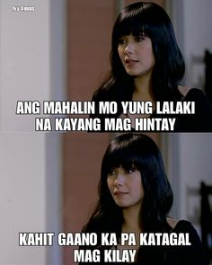 Ivy Aguas from Wildflower Memes Pinoy, Memes Tagalog, Pinoy Quotes, Hugot Lines Tagalog Funny, Tagalog Quotes Hugot Funny, Hugot Quotes, Filipino Funny, Filipino Quotes, Funny People Pictures