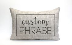 Santos & Co est. 1972 custom phrase/design pillow; great gift      Tell me what youd like and I can probably make it happen! → F I N I S H E S ← ● F A B R I C ● 100% linen / rustic texture ● I N K ● black / distressed appearance  ● I N S E R T ● a synthetic down insert is included → S I Z E ← Choose preference in drop down menu  → T O ● O R D E R...
