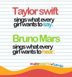 Taylor Swift and Bruno Mars Quote ♫
