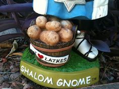 Latkes + Shalom Gnome = One Amazing   Hanukkah Mozel Tov! $43 See more at: http://www.kickstarter.com/projects/1240418659/shalom-gnome-and-gnomeheart-the-coolest-garden-gno