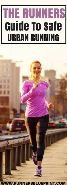 Running is a relatively safe sport.  But, that does not mean that you're 100 percent out of harm's way while hitting the pavement. This is especially the case if you do any running on the streets and in urban areas.  http://www.runnersblueprint.com/12-traffic-safety-rules-for-city-runners/