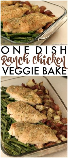 One Dish Ranch Chicken Veggie Bake - Red Skin Potatoes and Green Beans baked right with your chicken! An entire dinner in one pan.
