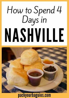 How to Spend 4 Days in Nashville, Tennessee | Pack Your Baguios