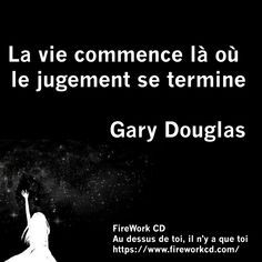Citations de Gary M. Access Bars, Access Consciousness, Being Happy, Personal Development, Nice Quotes, Life