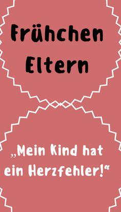 Frühchen Baby mit einem Herzfehler. Erfahrungsbericht einer Mutter.#mamablogger #eltern #familie