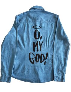 Cămașă denim femei O. My God! Black - The Stories Of O Story Of O, Graphic Sweatshirt, T Shirt, Indigo, God, Denim, Sweatshirts, Jeans, Sweaters