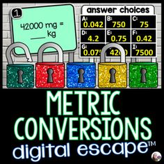 An engaging digital escape room for converting metric measurements. Students must unlock 5 locks through converting 20 metric measurements to and from mm, cm, m, km, mg, g, kg, ml, L and kL. Some numbers are given as decimals and some conversions yield decimals. Questions are grouped 4 per puzzle, r...