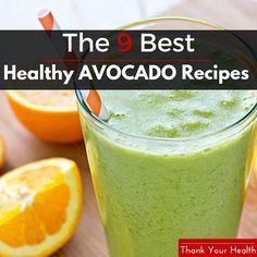 9 Healthy Avocado Recipes That Will Make You Feel Great http://www.thankyourhealth.com/healthy-avocado-recipes