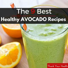 9 Healthy Avocado Recipes That Will Make You Feel Great http://www.thankyourhealth.com/healthy-avocado-recipes