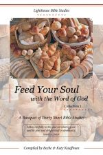 Upcoming release! Feed Your Soul with the Word of God, Collection 1 | Lighthouse Bible Studies