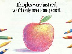 I pinned this for the teacher who gave 3 stars to the student who colored the sun yellow, the flower red & the tree green. Good example of layering colored pencils