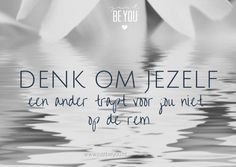 Jezelf rust gunnen Yoga Quotes, Wall Quotes, Words Quotes, Wise Words, Cool Words, Me Quotes, How To Get Better, Dutch Quotes, Powerful Quotes