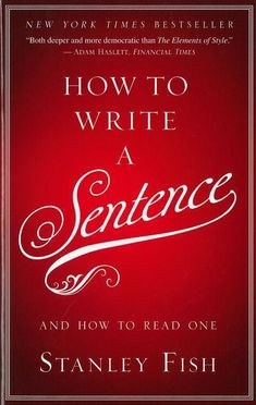 How to Write a Sentence – Classical Conversations Bookstore
