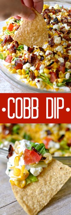 Cobb Dip is a delicious light dip made with creamy ranch lettuce tomatoes grilled corn shredded cheese bacon and blue cheese crumbles. The perfect party dip recipe! Appetizer Dips, Yummy Appetizers, Appetizer Recipes, Birthday Appetizers, Tailgate Appetizers, Light Appetizers, Fondue Recipes, Kabob Recipes, Drink Recipes
